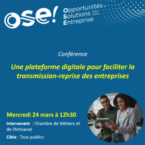 Une plateforme digitale pour faciliter la transmission-reprise des entreprises  - 24/03 12h30 (En ligne)