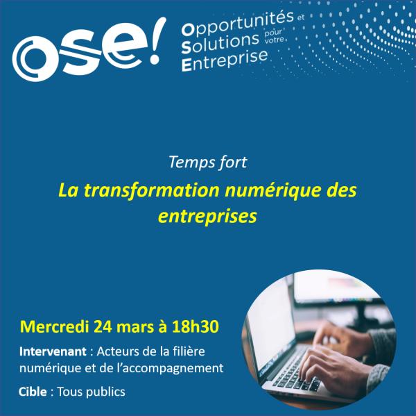 Temps fort : La transformation numérique des entreprises - 24/03 18h30 (En ligne)