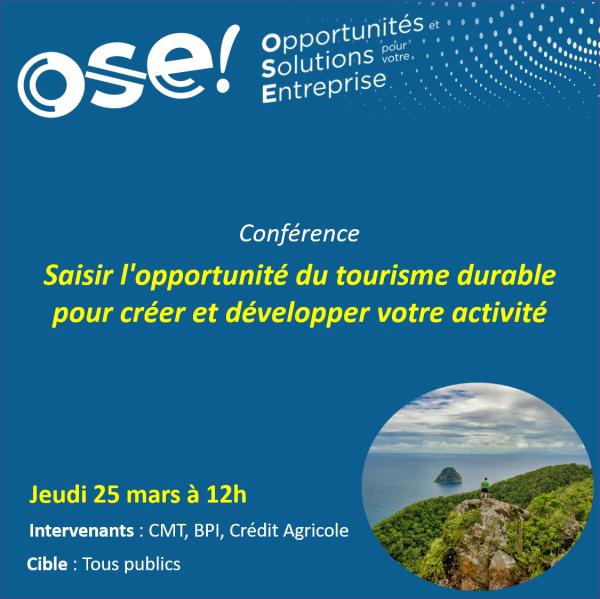 Saisir l'opportunité du tourisme durable pour créer et développer votre activité  - 25/03 12h (En ligne)