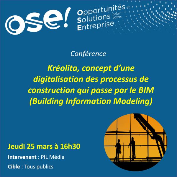 Kréolita, concept d'une digitalisation des processus de construction qui passe par le BIM (Building Information Modeling) - 25/03 16h30 (En ligne)