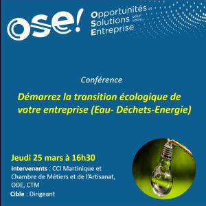 Démarrez la transition écologique de votre entreprise (Eau- Déchets-Energie) - 25/03 16h30 (Présentiel)
