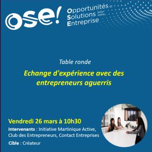 Table Ronde - Echange d'expérience avec des entrepreneurs aguerris  - 26/03 10h30 (En ligne)