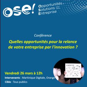 Quelles opportunités pour la relance de votre entreprise par l'innovation ? - 26/03 12h (En ligne)